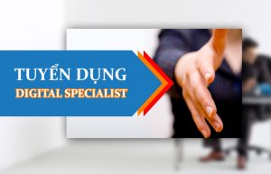 TIN TUYỂN DỤNG - DIGITAL MARKETING SPECIALIST